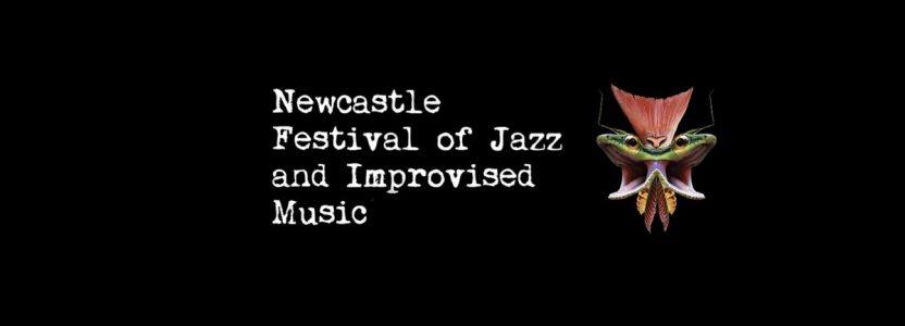Newcastle Festival of Jazz and Improvised Music 2019 opens at Newcastle Arts Centre